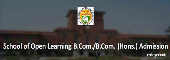 School of Open Learning B.Com admissions 2015