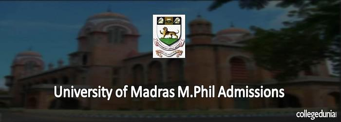 University of Madras M.Phil Admissions 2015