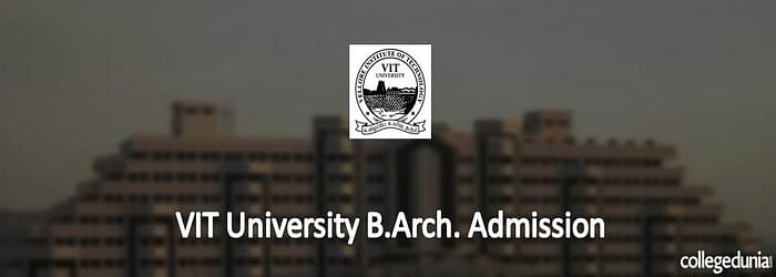 VIT University Admission 2015 Notification for B.Arch. Programme