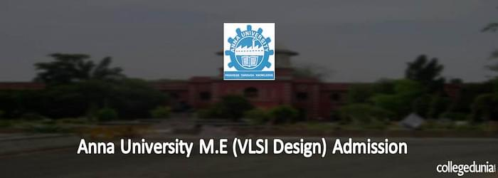 Anna University M.E VLSI Design Admission 2015