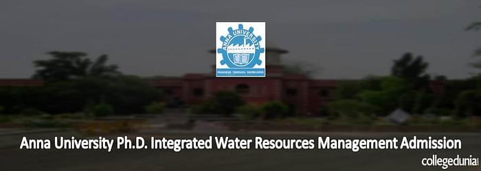 Anna University Ph.D. Integrated Water Resources Management Admission