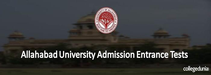 Allahabad University Admission Entrance Tests