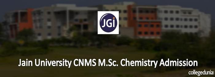 Jain University CNMS M.Sc. Chemistry Admission 2015