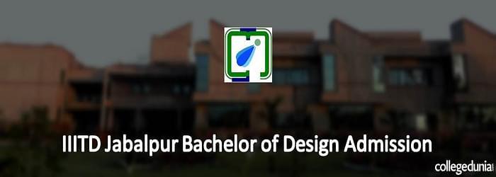 IIITDM Jabalpur announces Bachelor of Design Admission 2015