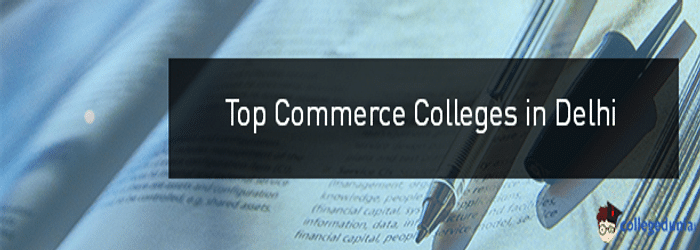 Top 10 Commerce Colleges in Delhi