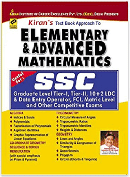 Text Book Approach to Elementary & Advance Mathematics Useful for Graduate Level Tier - I, Tier - II