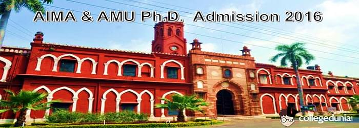 AIMA & AMU Ph.D. Programme 2016 Admission Notification