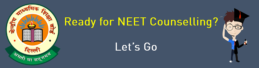 NEET Counselling, NEET 2018 Counselling