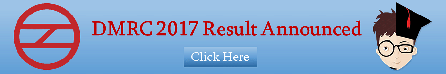 Dmrc Recruitment Result